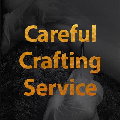 Careful crafting service